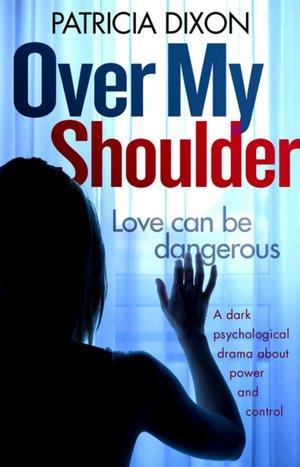 Over-My-Shoulder- Patricia Dixon.jpg