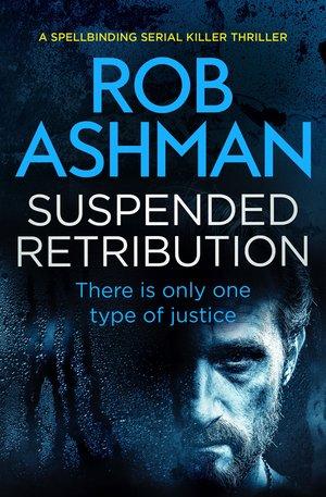 Suspended-Retribution- Rob Ashman.jpg