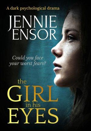 The-Girl-In-His-Eyes- Jennie Ensor.jpg