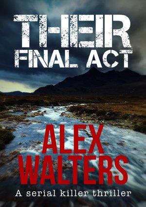 Their-Final-Act- Alex Walters.jpg