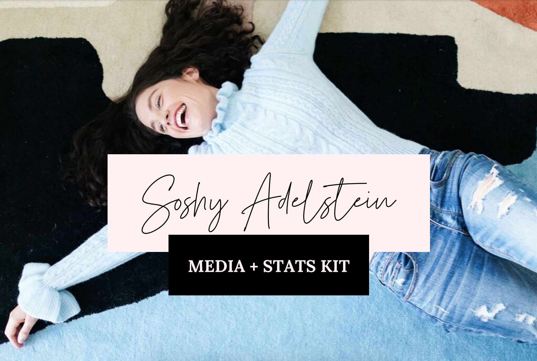 Soshy Adelstein Media Kit