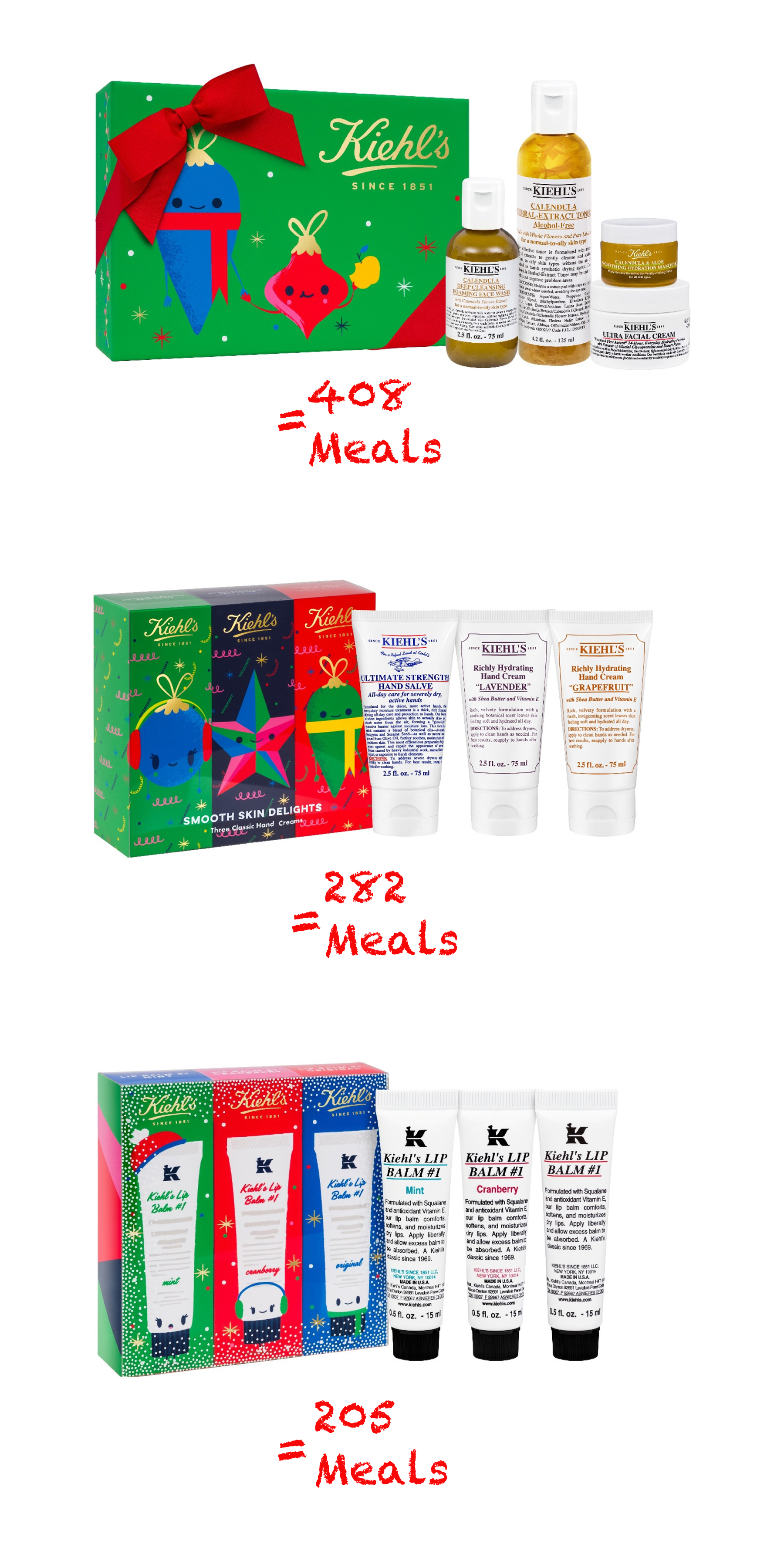 Top to bottom: Collection for a Cause, $50, Provides 408 Meals; Smooth Skin Delights, $35 ,Provides 282 Meals; Kiss Me With Kiehl's, $25, Provides 205 Meals.