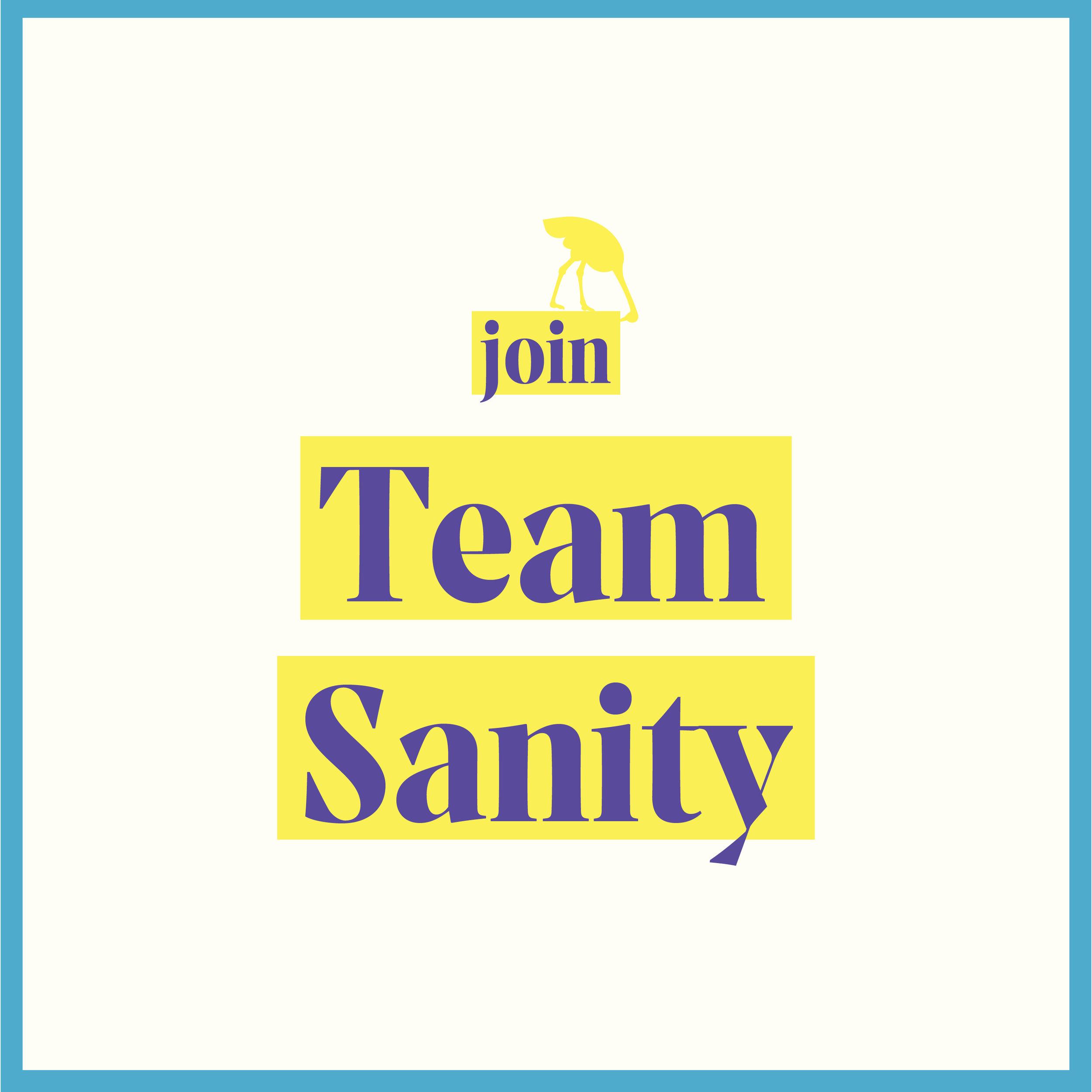 join team sanity.jpg