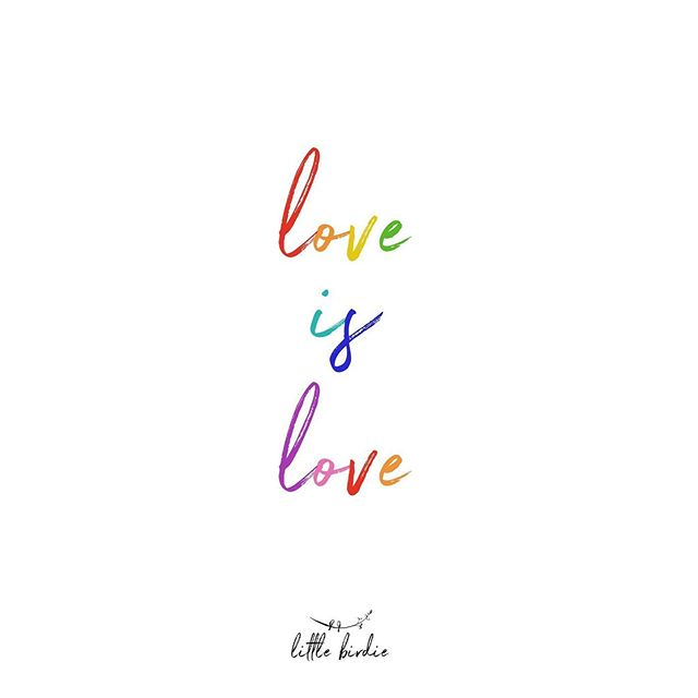 Love is love is love is love is love. 🌈