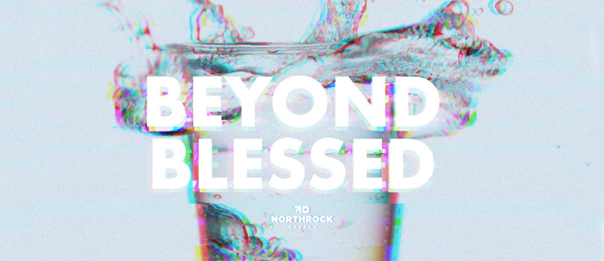 beyond blessed screen.jpg