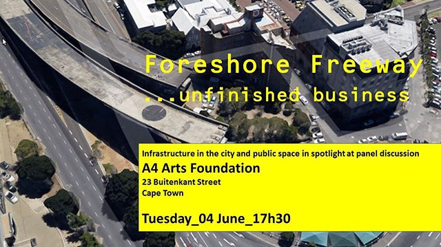 ‪Join us for a panel discussion which will re-imagine the use of the Foreshore Freeway in Cape Town ‬ ‪#freespace #freespaceevents #whatsoncapetown ‬#foreshorefreeway #capetown #architecture #southafrica #freespacesa