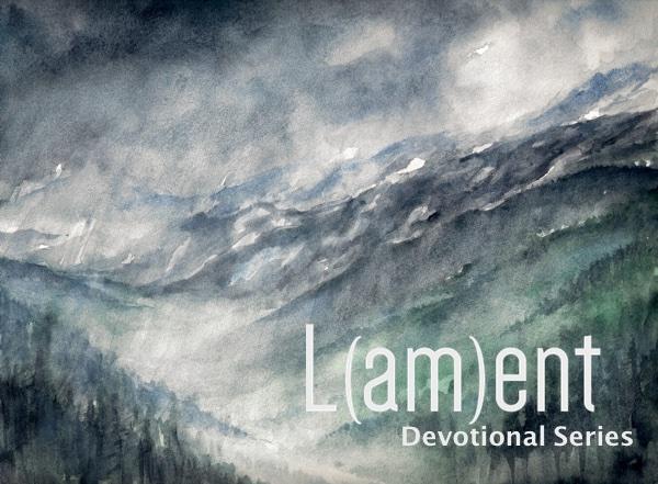 dark_valley_lament_devotional.jpg