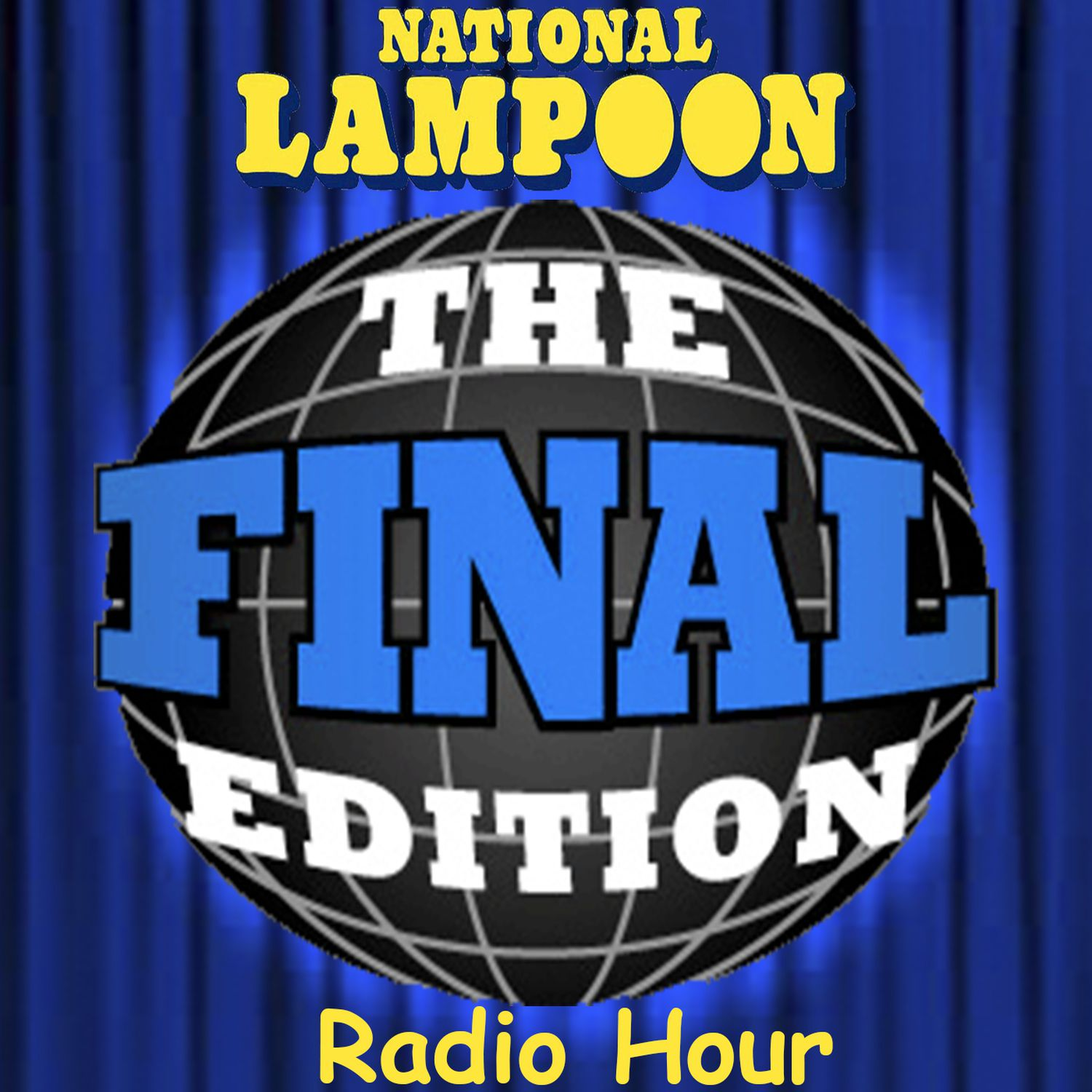 I'm a writer/performer on the National Lampoon's The Final Edition podcast.