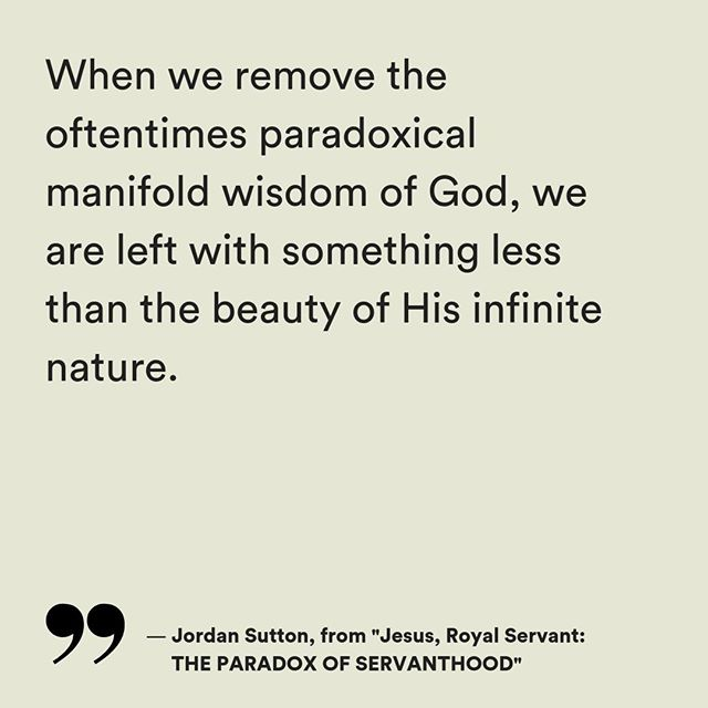 Learning to embrace THE PARADOX OF SERVANTHOOD in Jesus, the Royal Servant. Words by @JordanGSutton. Read the full article on the site. — TEXT, link in the bio