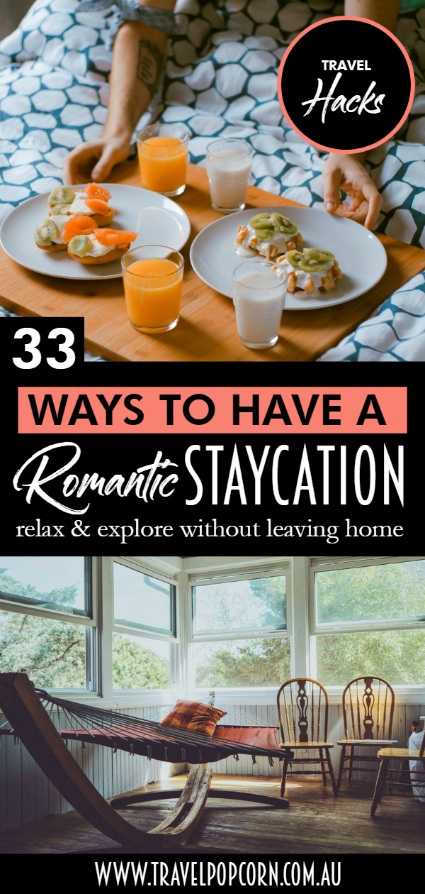 33 Ways to Have a ROmantic Staycaytion.jpg