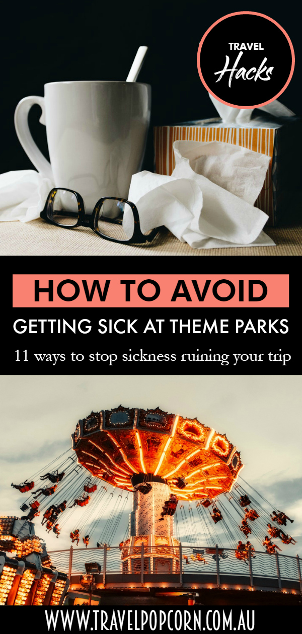 How to Avoid Getting Sick at Theme Parks Pinterest.jpg