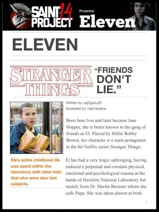 When speaking about Eleven from a psychological perspective, we can evidently see elements of posttraumatic stress, possible Stockholm syndrome and elements of social isolation, seclusion and solitary confinement. - Eleven (Stranger Things Series)
