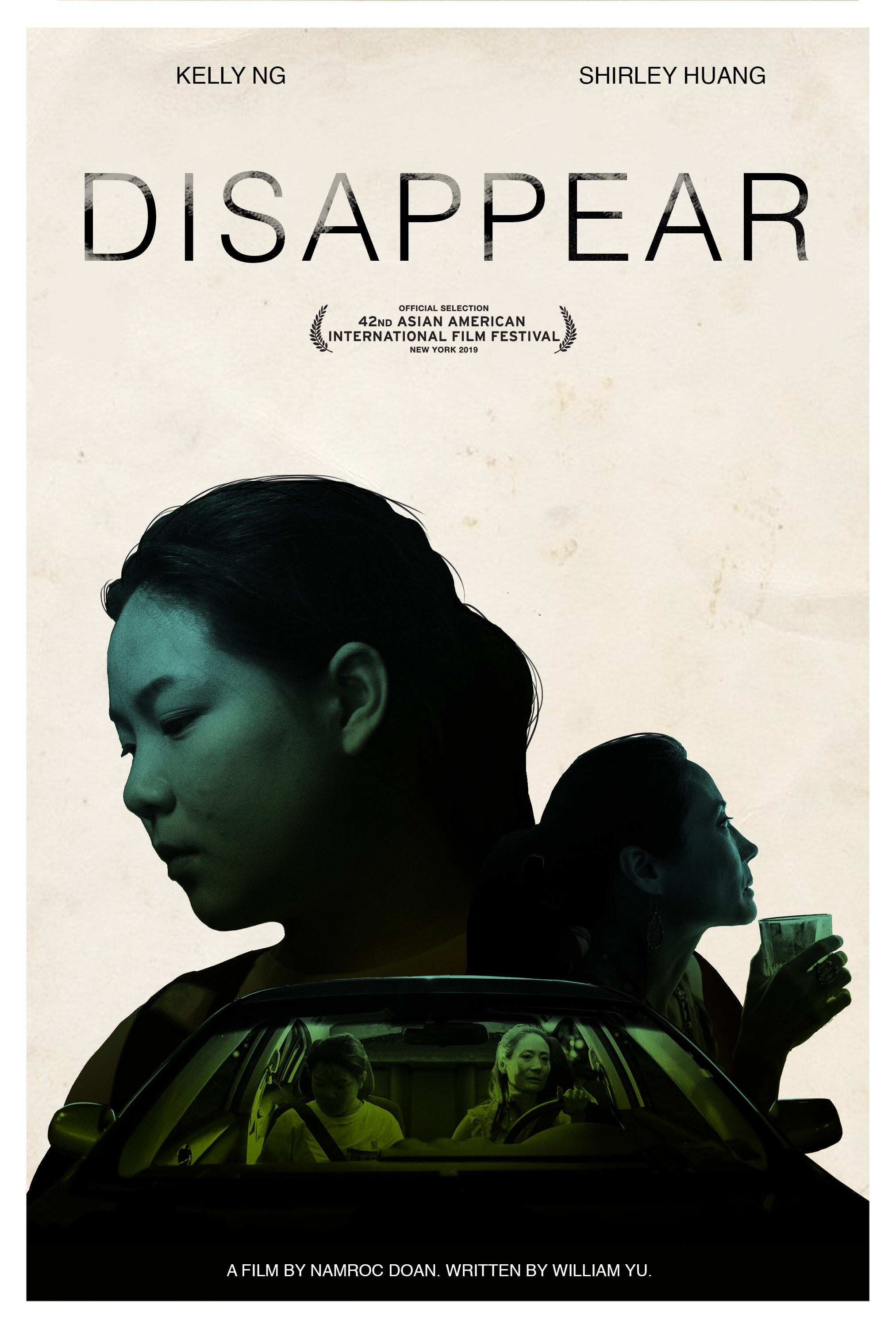 *DISAPPEAR - *Official Selection for the 42nd Asian American International Film FestivalA daughter gets manipulated by her mother to pull off a heist and struggles with the fallout of the crime.Directed by Namroc DoanWritten by William YuStarring Kelly Ng as 'Anna' and Shirley Huang as 'Lisa'AAIFF42 Shorts: Otherly Worlds July 28, 2019 Asia SocietyTickets: https://www.goelevent.com/AAIFF/e/OtherlyWorldsWatch the film here:https://vimeo.com/287556445