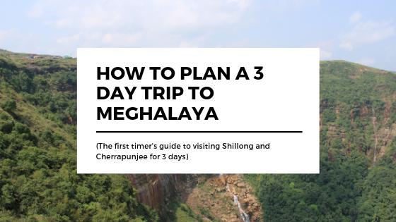 Meghalaya 3 day itinerary.png