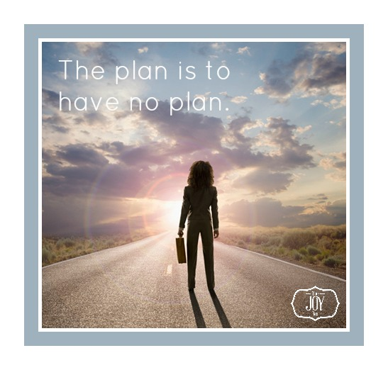 have no plan.jpg