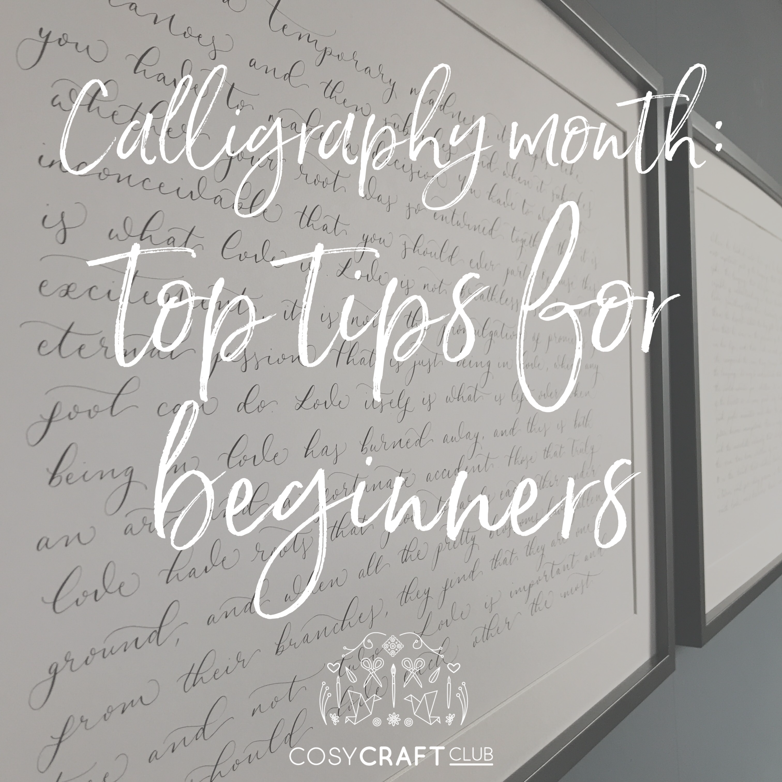 calligraphy month - top tips.png