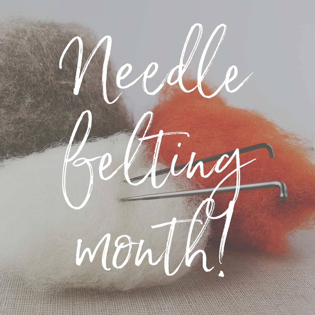 needle felting month.png