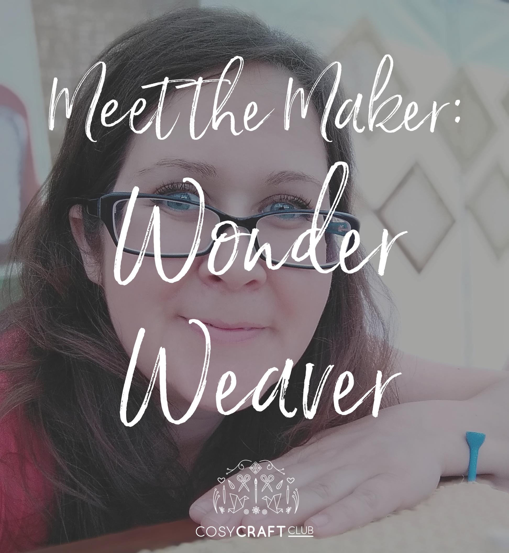 meet-the-maker-wonder-weaver.png