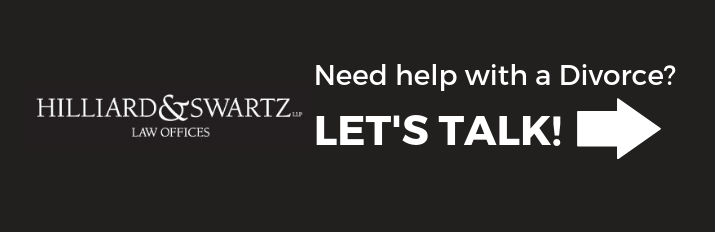 Need help with a Divorce? Let's talk! Hilliard & Swartz Law Offices