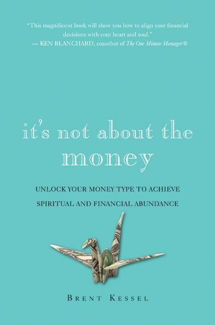 It's not about the money Interview Brent Kessel Author Joelle Hann.jpg
