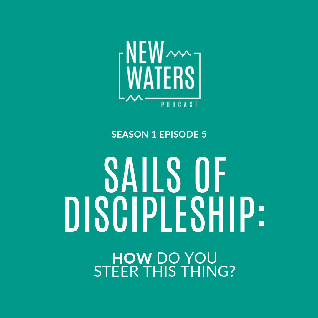 New Waters Sails of Discipleship.png