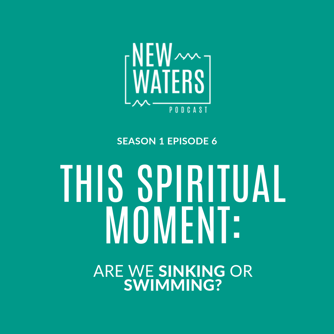 New Waters This Spiritual Moment.png