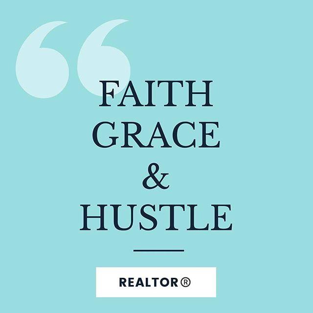 Faith, Grace and Hustle...simple.
