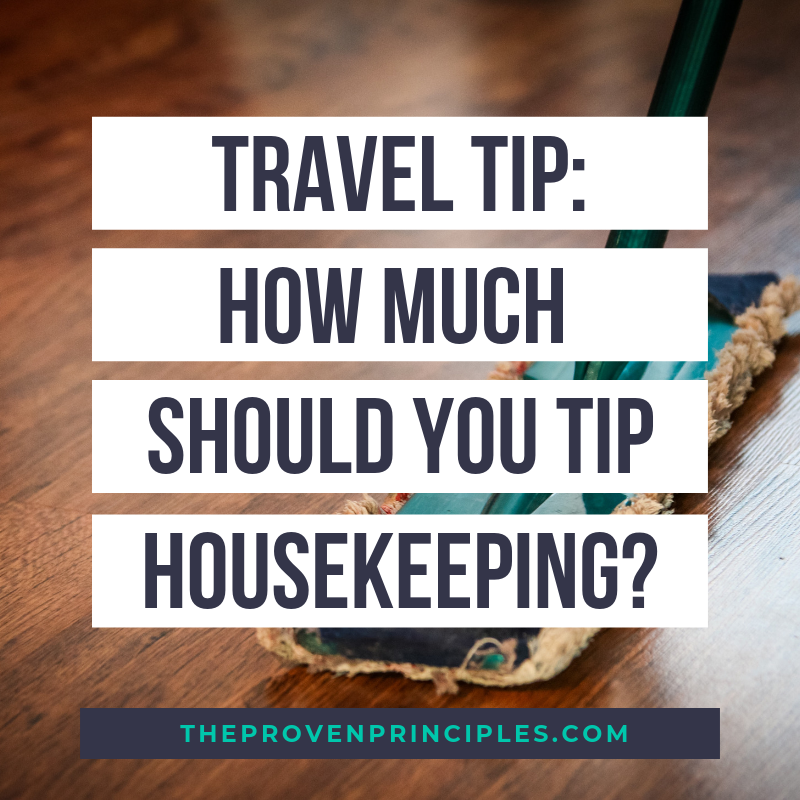 Travel Tip how much should you tip housekeeping