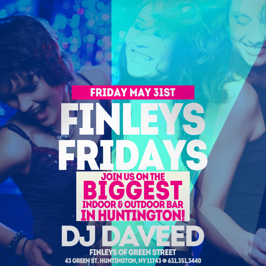 Flyer for Finley's Fridays with DJ Daveed