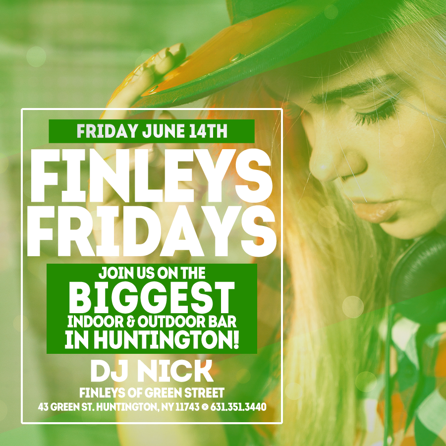 Flyer for Finley's Friday with DJ Nick