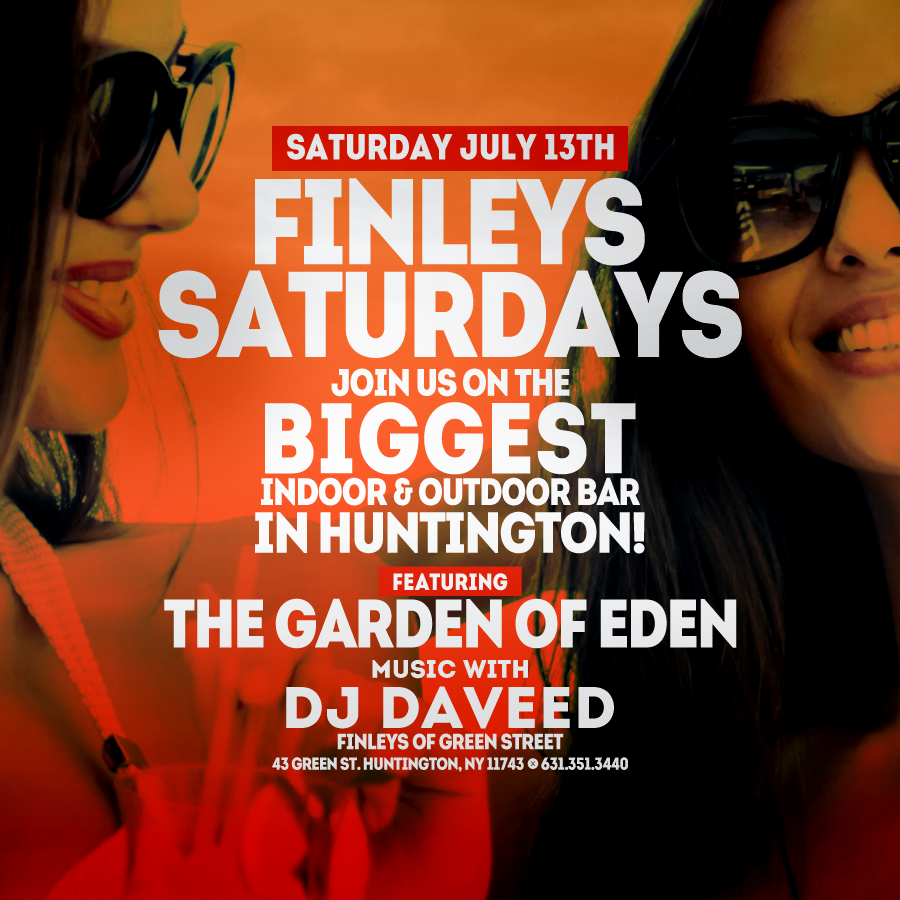 Flyer for Finley's Saturdays with DJ Daveed on July 13th