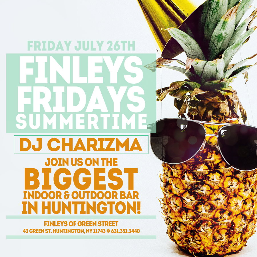 Flyer for Finley's Fridays with DJ Charizma