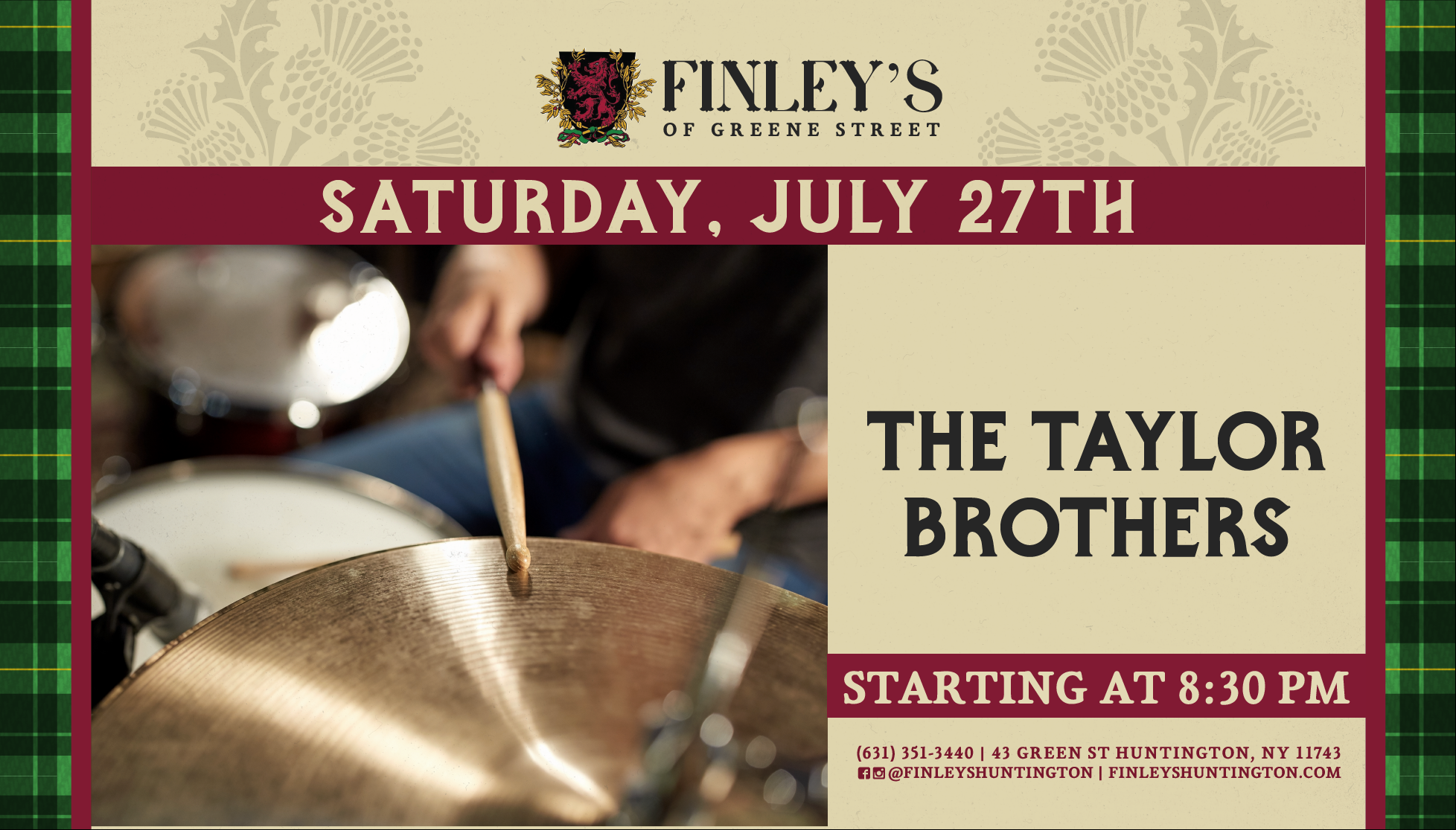 Flyer for live music with The Taylor Brothers on July 27th at 8:30pm