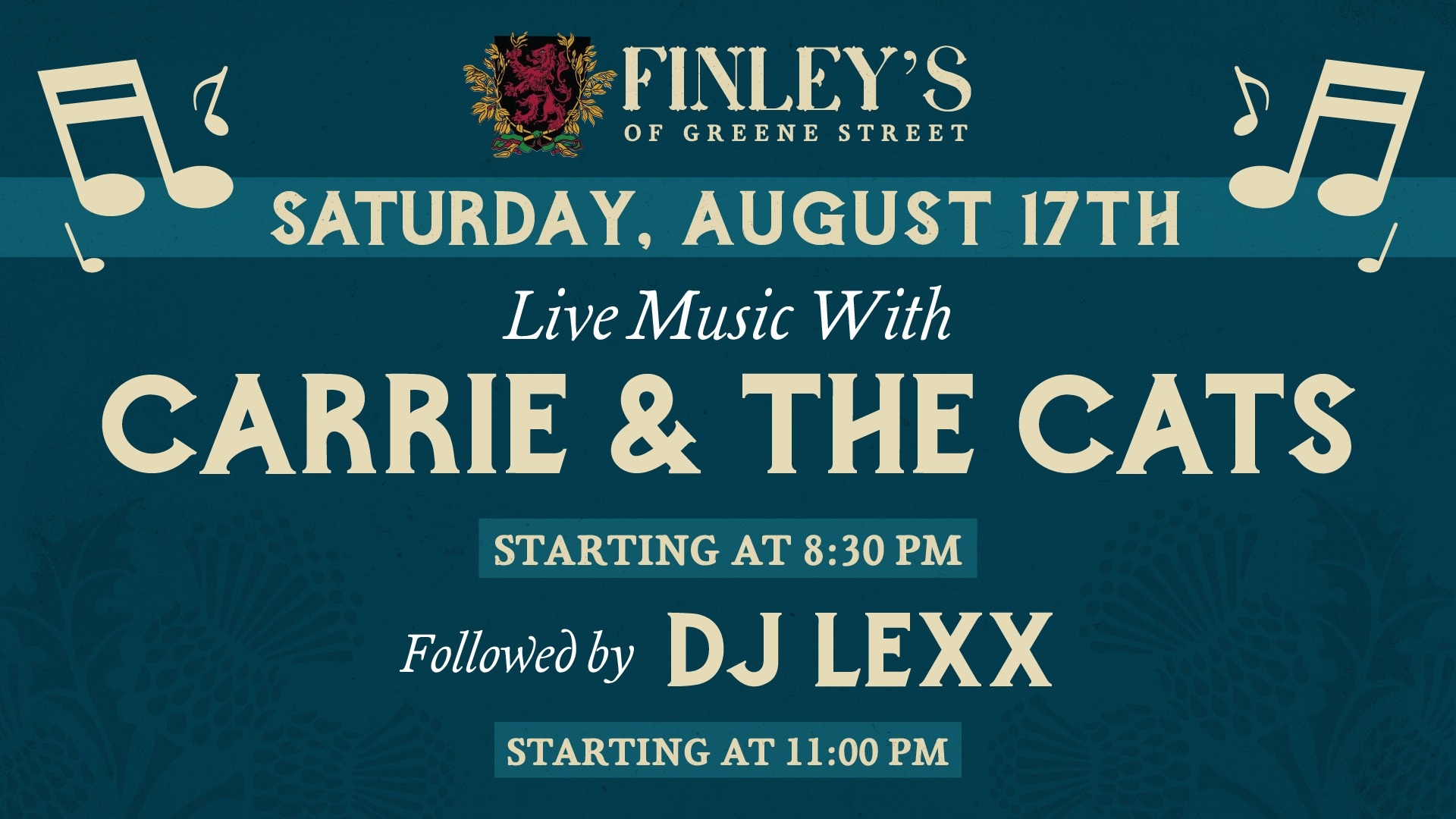 Flyer for live music with Carrie and the Cats on August 17th at 8:30pm. Followed by DJ Lexx at 11pm.