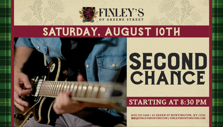 Flyer for live music with 2nd Chance on Saturday, August 10th at 8:30pm
