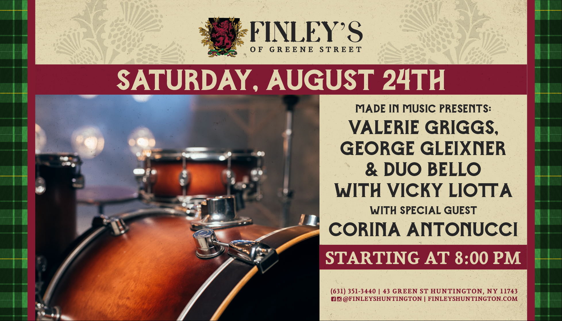 Flyer for Made In Music will present: Valerie Griggs, George Gleixner & Duo Bello with Vicky Liotta with special guest Corina Antonucci! Music starts at 8pm on August 24th.
