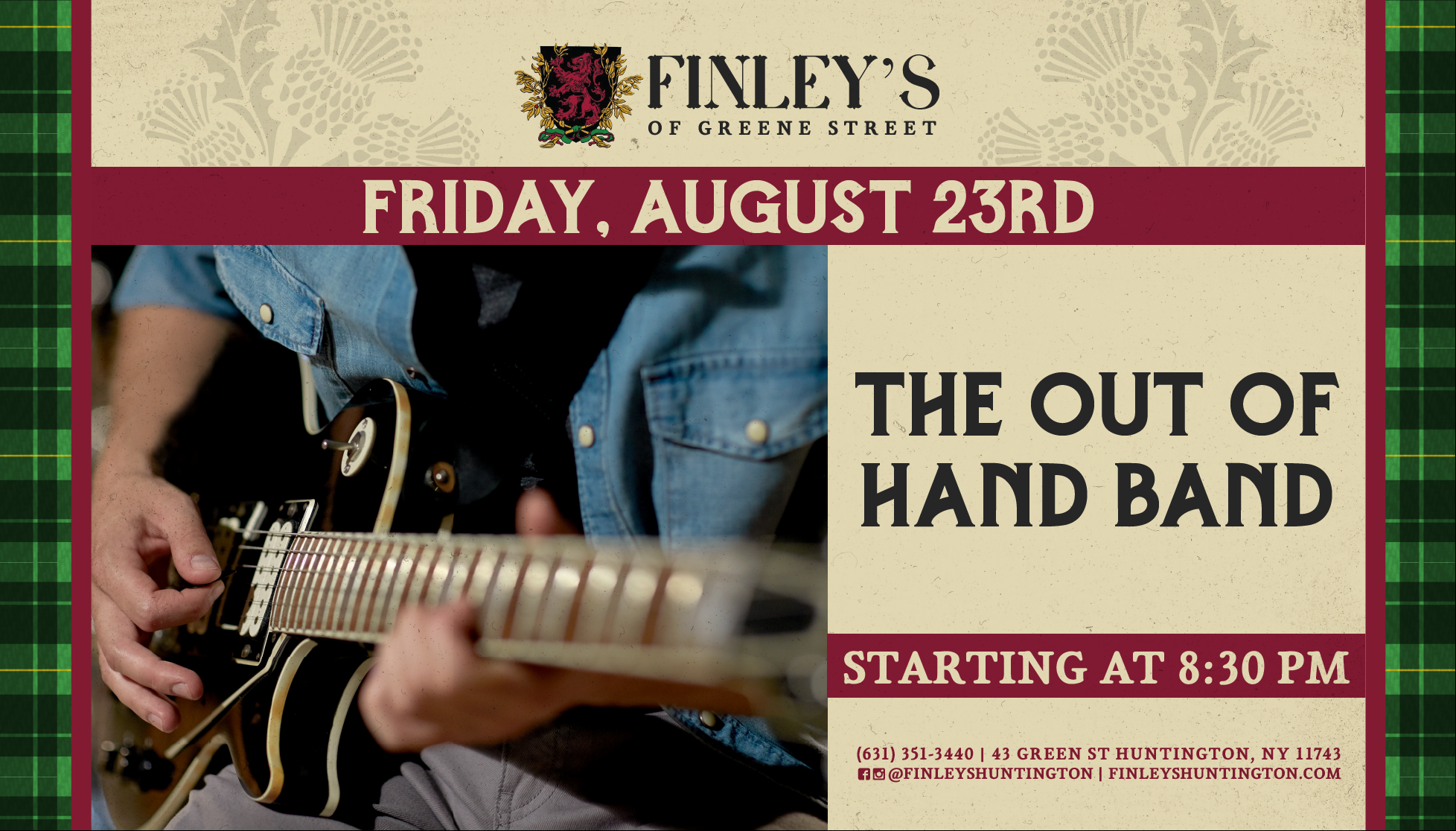 Flyer for The Out of Hand Band on August 23rd at 8:30pm.