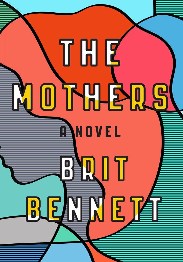 The Mothers by Britt Bennett