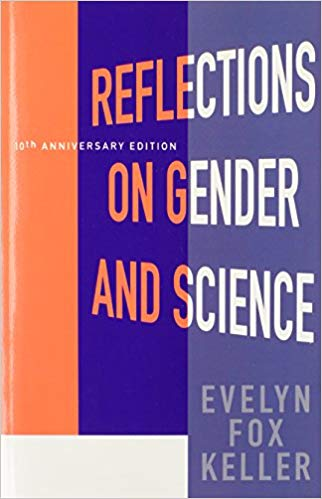 Reflections on Gender and Science by Evelyn Fox Keller: