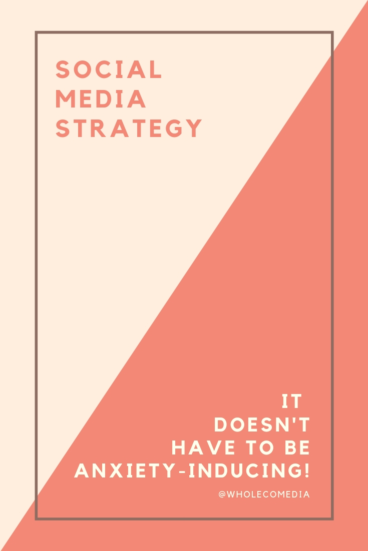 Social Media Strategy Doesn't Have to be Scary. -