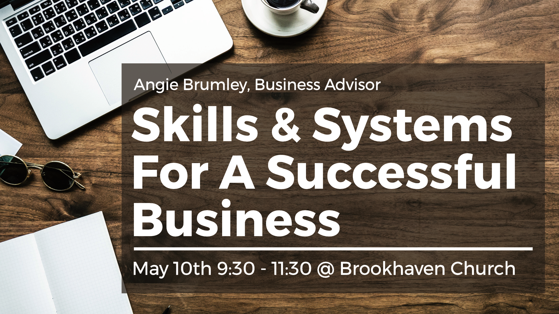 Skills and Systems for a Successful Business OTB Angie Brumley McKinney TX