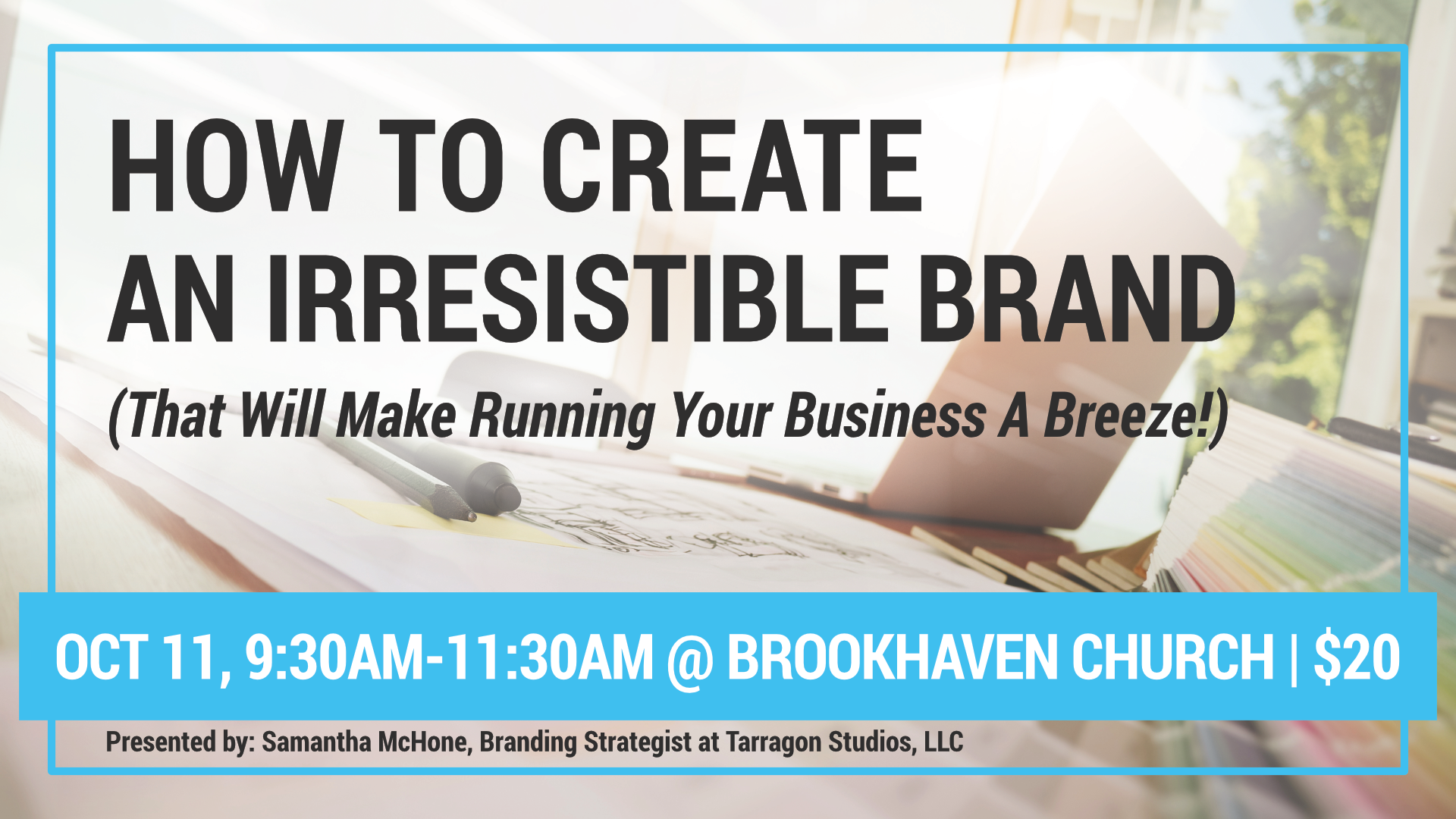 Brand Strategy Event with Samantha McHone of Tarragon Studios