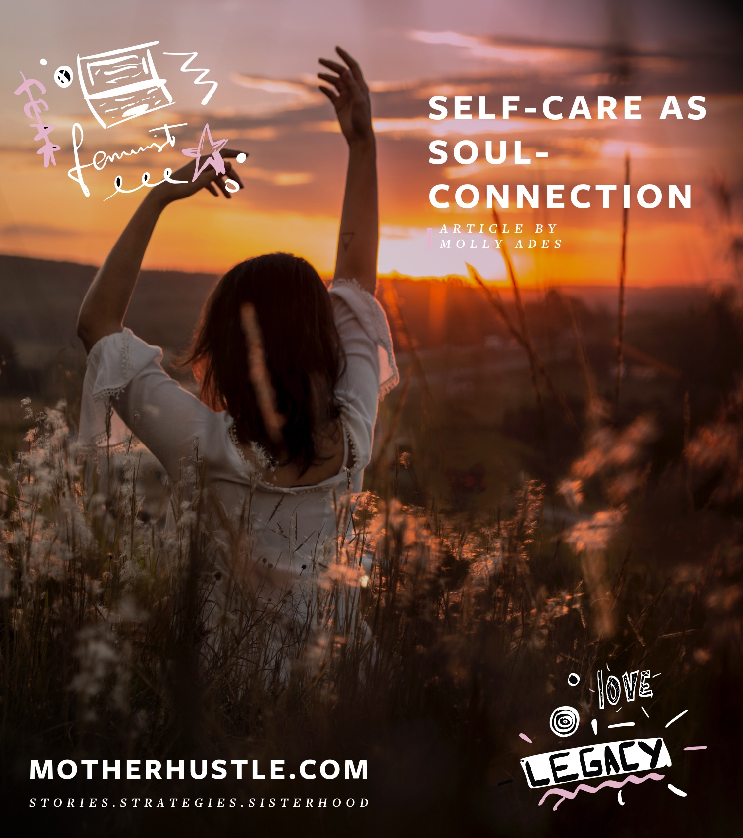 Self-Care-as-Soul-Connection-by-Molly-Ades-for-MotherHustle.jpg