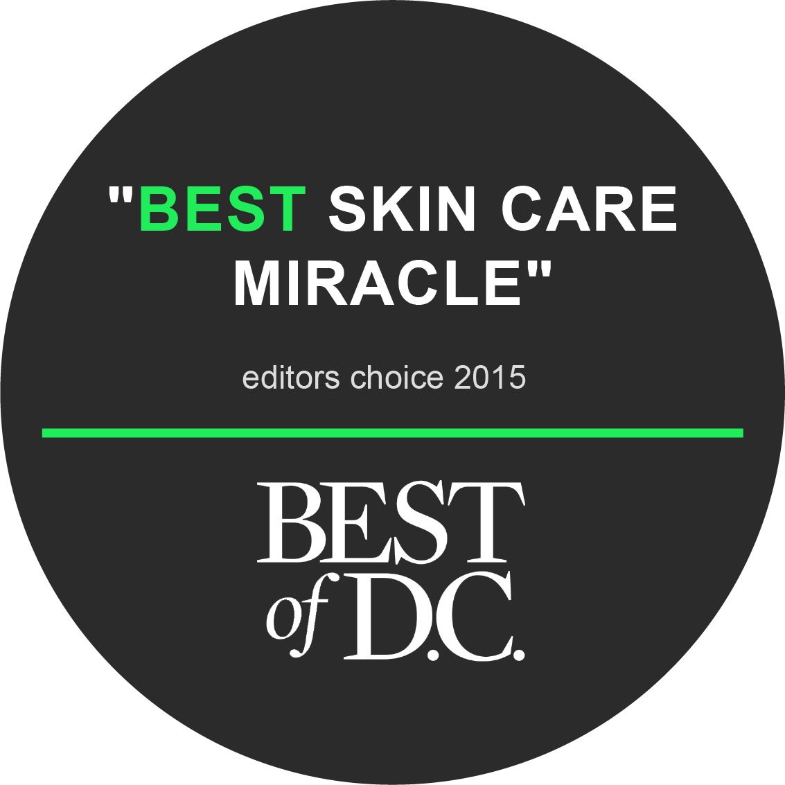 Best of D.C. - Best Skin Care Miracle, Editor's Choice 2015