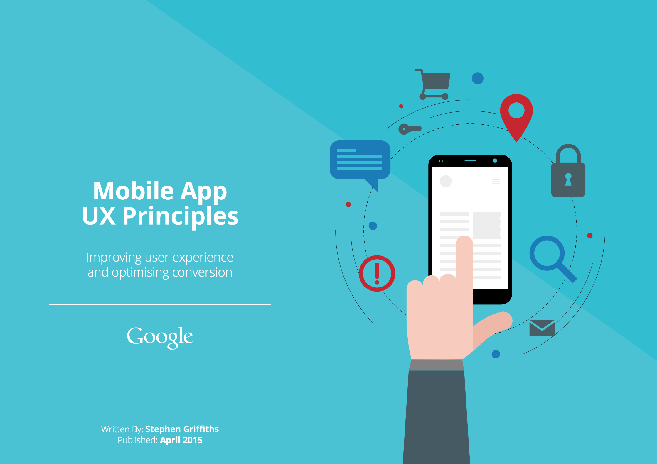Google Mobile App UX Principles (by Stephen Griffiths)