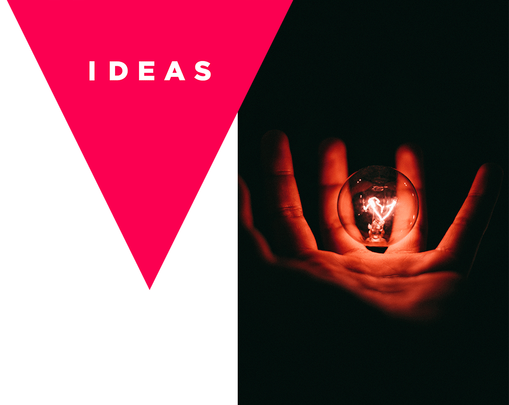 - We love ideas. Especially good ones.All our opportunities start off with an idea.The challenging part is converting the idea into a new profitable reality.Which is what we work at every day.Do you have access to a very special opportunity?Would you be interested in introducing us to it, in return for a share of the profits?