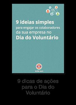 9 dicas de ações para o Dia do Voluntariado