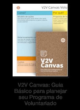 V2V Canvas: Guia Básico para planejar seu Programa de Voluntariado