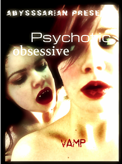 Psychotic Obsessive Vamp.png