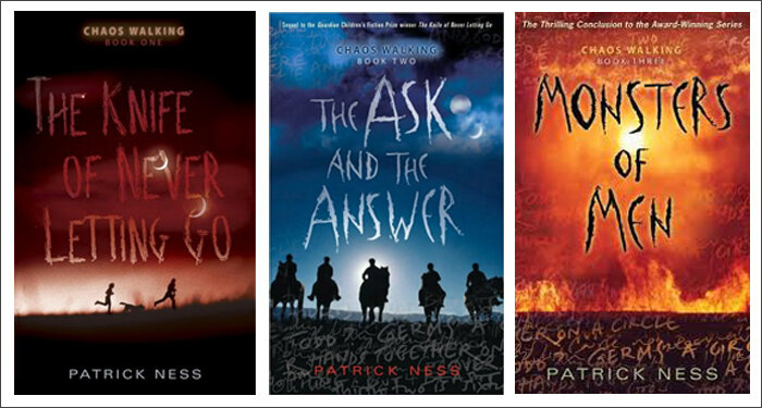 All the books in the  Chaos Walking  series by Patrick Ness.
